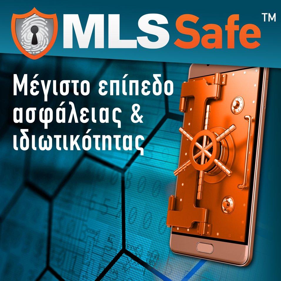 Γνωρίστε περισσότερα για το MLS Safe™!